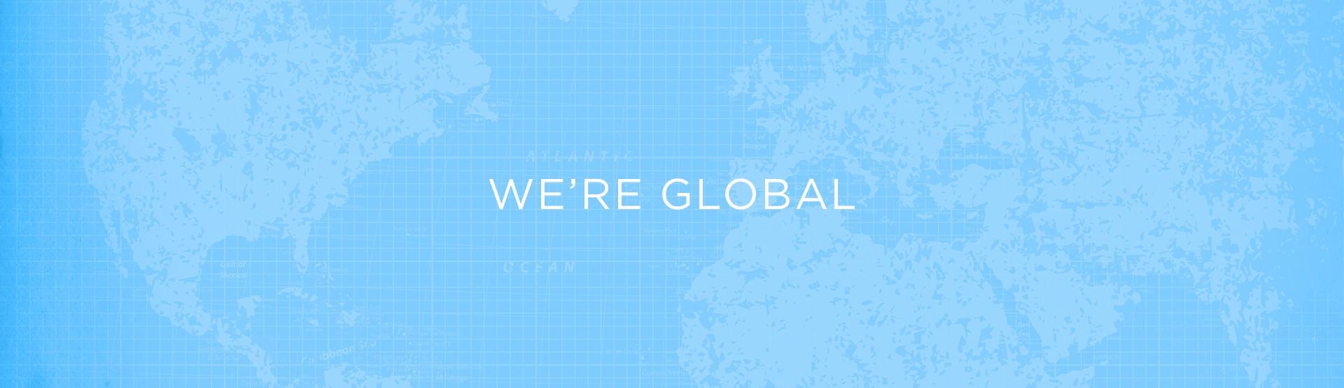 we're global