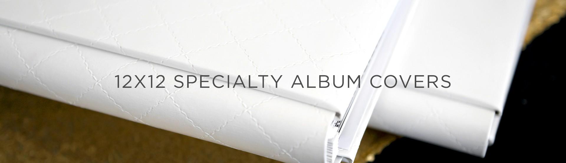 12x12 Specialty Album Covers