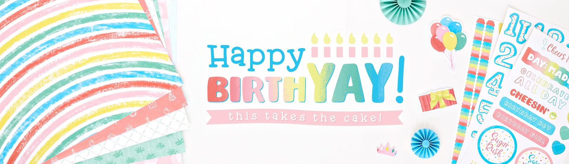 Birthday: Happy BirthYAY